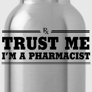 Trust Me. I'm a Pharmacist T-Shirts - Water Bottle