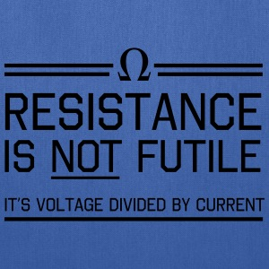 Resistance is not futile T-Shirts - Tote Bag