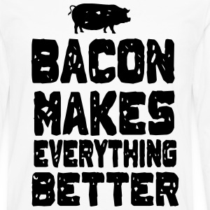 Bacon Makes Everything Better T-Shirts - Men's Premium Long Sleeve T-Shirt
