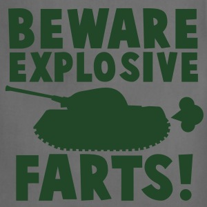 BEWARE EXPLOSIVE FARTS with military TANK T-Shirts - Adjustable Apron