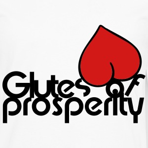 Glutes Of Prosperity T-Shirts - Men's Premium Long Sleeve T-Shirt