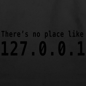 There's no place like 127.0.0.1 T-Shirts - Eco-Friendly Cotton Tote