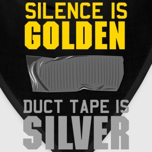 Silence is Golden. Duct Tape is Silver Women's T-Shirts - Bandana
