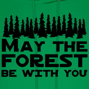 May the forest be with you T-Shirts - Men's Hoodie