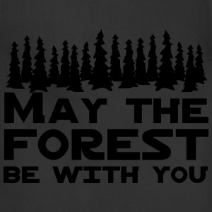 May the forest be with you T-Shirts - Adjustable Apron