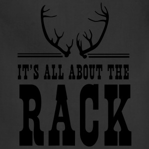 It's all about the rack T-Shirts - Adjustable Apron