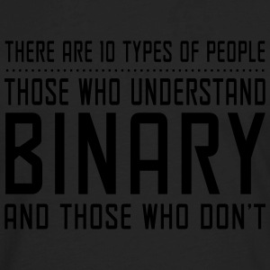 10 Types of People, Understand Binary T-Shirts - Men's Premium Long Sleeve T-Shirt