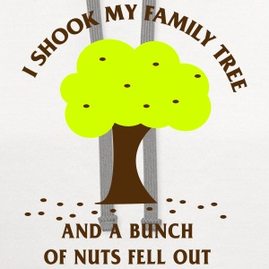 Shook My Family Tree. A Bunch of Nuts T-Shirts - Contrast Hoodie
