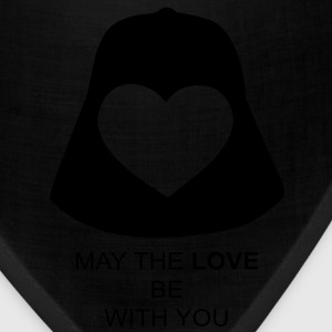 May the love be with you T-Shirts - Bandana