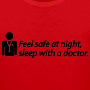 Feel safe at night, sleep with a doctor T-Shirts - Men's Premium Tank