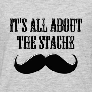 It's All About The Stache - Men's Premium Long Sleeve T-Shirt