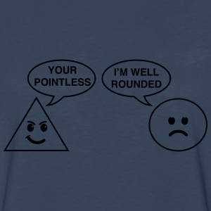 Triangle Pointless. Circle Well Rounded Women's T-Shirts - Men's Premium Long Sleeve T-Shirt