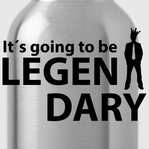 it´s going to be legendary T-Shirts - Water Bottle