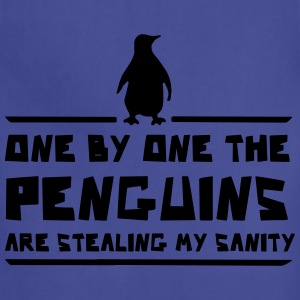 One by One Penguins Stealing My Insanity T-Shirts - Adjustable Apron