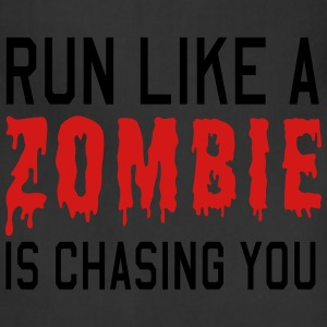 Run like a zombie is chasing you Women's T-Shirts - Adjustable Apron