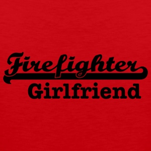 Firefighter Girlfriend Women's T-Shirts - Men's Premium Tank