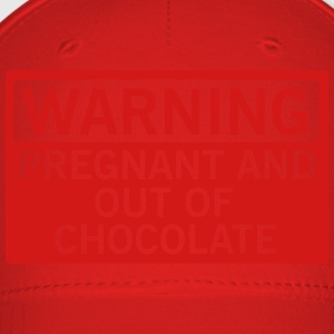 Warning - pregnant and out of chocolate Women's T-Shirts - Baseball Cap