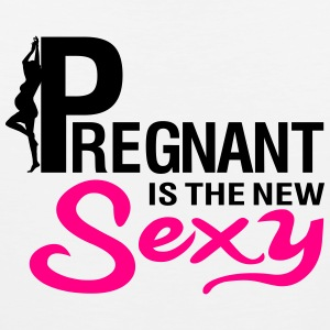 Pregnant is the new sexy Women's T-Shirts - Men's Premium Tank