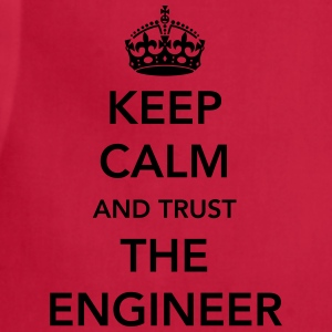 Keep Calm. Trust the Engineer T-Shirts - Adjustable Apron