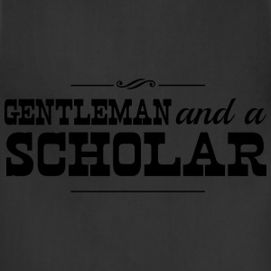 Gentleman and a Scholar T-Shirts - Adjustable Apron