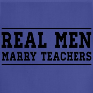 Real Men Marry Teachers T-Shirts - Adjustable Apron