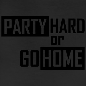 party hard or go home T-Shirts - Leggings