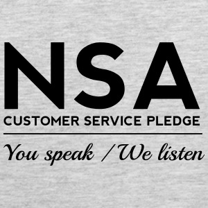 NSA Customer Service Pledge Women's T-Shirts - Men's Premium Tank