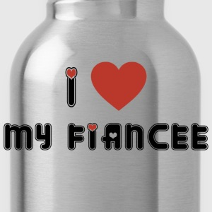 I Love My Fiancee T-Shirt - Water Bottle