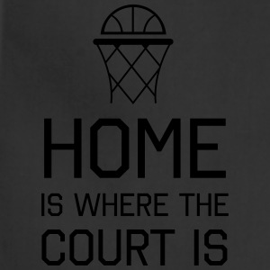 Basketball. Home is where the court is Women's T-Shirts - Adjustable Apron