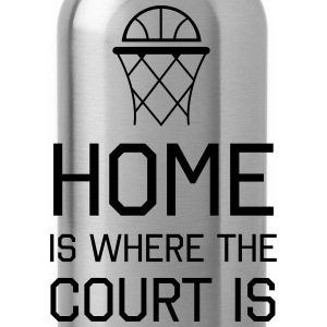 Basketball. Home is where the court is Women's T-Shirts - Water Bottle
