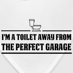Toilet away from the perfect garage T-Shirts - Bandana