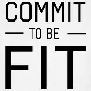 Commit to be Fit T-Shirts - Adjustable Apron