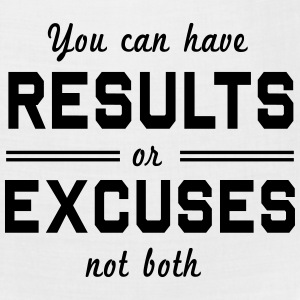 Results or Excuses Not Both Women's T-Shirts - Bandana