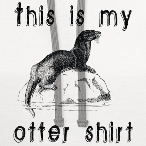 This is my otter shirt - Contrast Hoodie