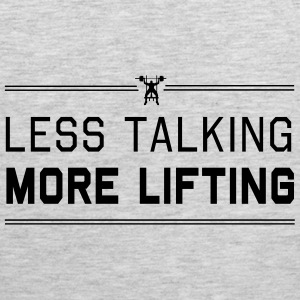 Less Talking More Lifting Women's T-Shirts - Men's Premium Tank