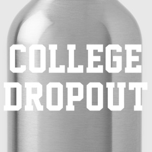 College Dropout T-shirt - Water Bottle