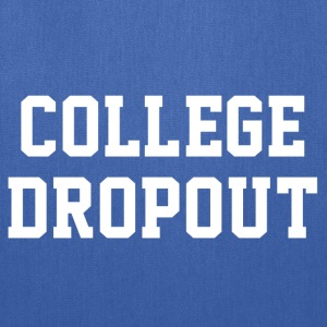 College Dropout T-shirt - Tote Bag