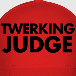 TWERKING JUDGE - Baseball Cap