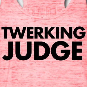 TWERKING JUDGE - Women's Flowy Tank Top by Bella