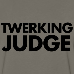 TWERKING JUDGE - Men's Premium Long Sleeve T-Shirt