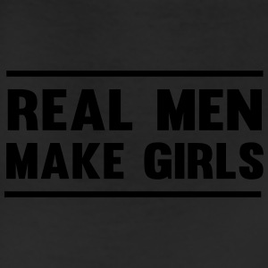 Real Men Make Girls T-Shirts - Leggings