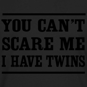 Can't Scare Me I have twins T-Shirts - Men's Premium Long Sleeve T-Shirt