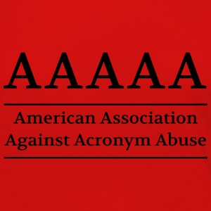 American Association Against Acronym Abuse Women's T-Shirts - Women's Premium Long Sleeve T-Shirt