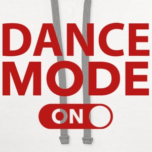 Dance Mode On - Contrast Hoodie