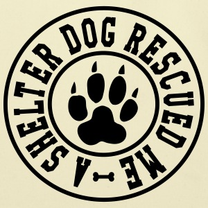 A shelter dog rescued me T-Shirts - Eco-Friendly Cotton Tote