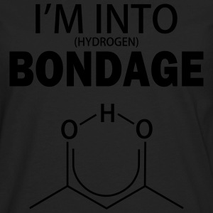 I'm into (Hydrogen) Bondage - Men's Premium Long Sleeve T-Shirt