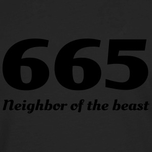 665. Neighbor of the beast Women's T-Shirts - Men's Premium Long Sleeve T-Shirt