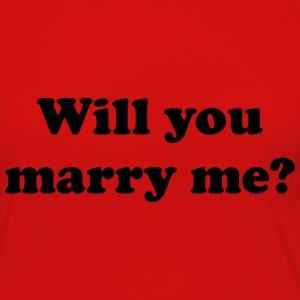 Will You Marry Me? - Women's Premium Long Sleeve T-Shirt