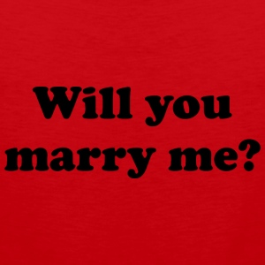 Will You Marry Me? - Men's Premium Tank