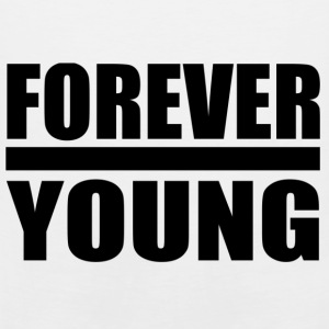for ever young black T-Shirts - Men's Premium Tank